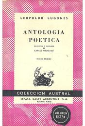 Antologica Poetica - LUGONES, LEOPOLD - Régikönyvek