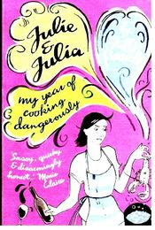Julie & Julia - my year of cooking dangerously - Powell, Julie - Régikönyvek