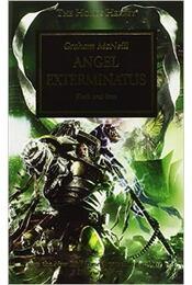 Horus Heresy - Angel Exterminatus - McNEIL, GRAHAM - Régikönyvek