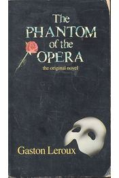 The Phanton of the Opera - Gaston Leroux - Régikönyvek
