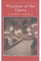 Phantom of the Opera - Gaston Leroux - Régikönyvek