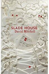 Slade House - David Mitchell - Régikönyvek