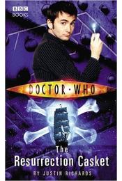 Doctor Who: The Resurrection Casket - RICHARDS, JUSTIN - Régikönyvek