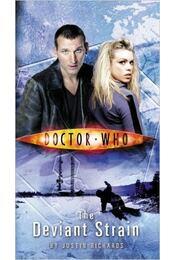 Doctor Who: The Deviant Strain - RICHARDS, JUSTIN - Régikönyvek