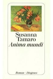 Anima mundi - TAMARO, SUSAN - Régikönyvek