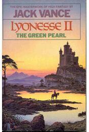 Lyonesse II - The Green Pearl - Vance, Jack - Régikönyvek