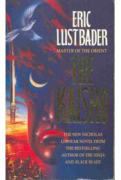 The Kaisho -  ERIC VAN LUSTBADER - Régikönyvek