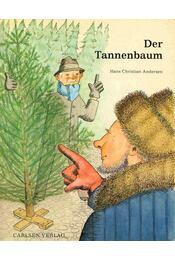 Andersen Der Tannenbaum.Der Tannenbaum Hans Christian Andersen Régikönyvek Webáruház