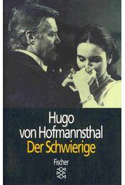 Der Schwierige - Hofmannsthal, Hugo von - Régikönyvek