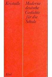 Kristalle Moderne Deutsche Gedichte Für Die Schule