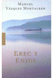 Erec y Enide - Montalban,Manuel Vazquez - Régikönyvek