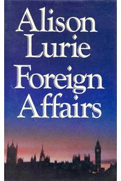 Foreign Affairs - Lurie, Alison - Régikönyvek
