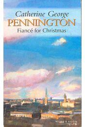 Fiancé for Christmas - George, Catherine - Régikönyvek