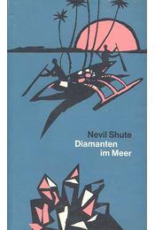 Diamanten im Meer - Shute,Nevil - Régikönyvek