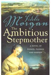 The Ambitious Stepmother - MORGAN, FIDELIS - Régikönyvek