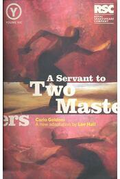 A Servant to Two Masters - Carlo Goldoni - Régikönyvek