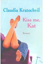 Kiss me, Kate - KRATOCHVIL, CALUDIA - Régikönyvek