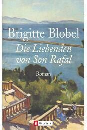 Die Liebenden von Son Rafal - Blobel, Brigitte - Régikönyvek