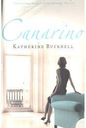 Canarino - BUCKNELL, KATHERINE - Régikönyvek