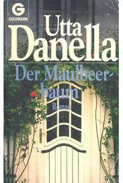 Der Maulbeerbaum - Danella, Utta - Régikönyvek