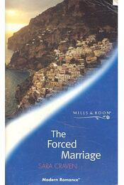 The Forced Marriage - Craven, Sara - Régikönyvek