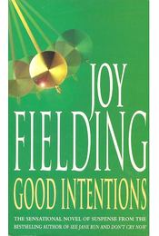 Good Intentions - Fielding, Joy - Régikönyvek