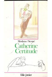 Catherine Certitude - MODIANO/SEMPÉ - Régikönyvek