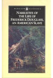 Narrative of the Life of Frederick Douglas, an American Slave - DOUGLAS, FREDERICK - Régikönyvek