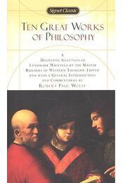 Ten Great Works of Philosophy - Wolff, Robert Paul (szerk.) - Régikönyvek