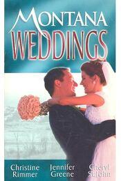 Montana Weddings - RIMMER, CHRISTINE – GREENE, JENNIFER – ST.JOHN, CHERYL - Régikönyvek