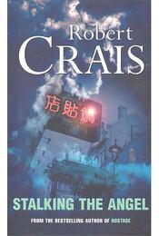 Stalking the Angel - Crais, Robert - Régikönyvek