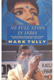 No Full Stops in Idia - TULLY, MARK - Régikönyvek