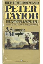 A Summons to Memphis - Taylor, Peter - Régikönyvek