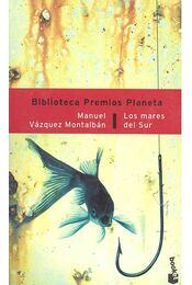 Los mares del Sur - Montalban,Manuel Vazquez - Régikönyvek
