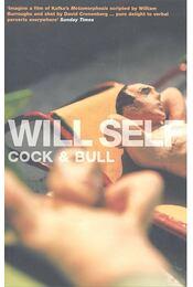Cock and Bull - SELF, WILL - Régikönyvek