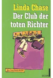 Der Club der toten Richter - CHASE, LINDA - Régikönyvek