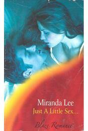 Just a Little Sex... - LEE, AMANDA - Régikönyvek
