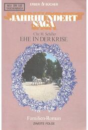 Ehe in der Krise - SCHILLER, CHR.H. - Régikönyvek