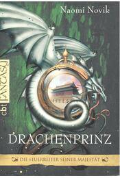 Drachenprinz - Naomi Novik - Régikönyvek