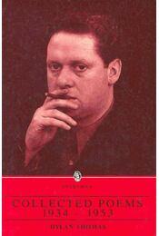 Collected Poems 1934-1953 - Thomas, Dylan - Régikönyvek