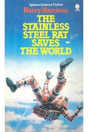 The Stainless Steel Rat Saves the World - Harrison, Harry - Régikönyvek