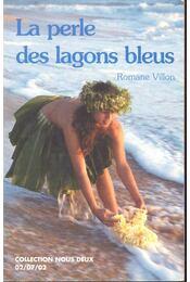 La perle des lagons bleus - VILLON, ROMANE - Régikönyvek