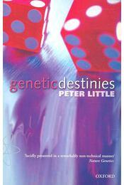 Genetic Destinies - LITTLE, PETER - Régikönyvek