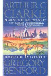 Against the Fall of Night - Beyond the Fall of Night - CLARKE, ARTHUR C. - BENFORD, GREGORY - Régikönyvek