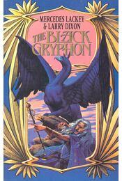 The Black Gryphon - LACKLEY, MERCEDES – DIXON, LARRY - Régikönyvek