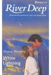 White Lightning - BRONDOS, SHARON - Régikönyvek