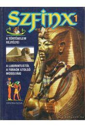 Szfinx 1. - A történelem rejtélyei - Huf, Hans-Christian - Régikönyvek
