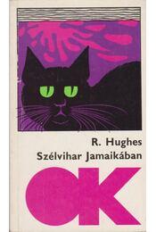 Szélvihar Jamaikában - Hughes, Richard - Régikönyvek