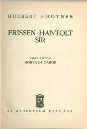 Frissen hantolt sír - Hulbert Footner - Régikönyvek
