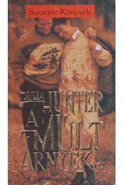 A múlt árnyéka - Hunter, Julia - Régikönyvek